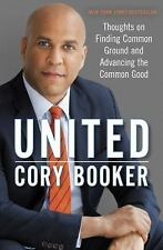 United Thoughts on Finding Common Ground & Advancing the Common Good Cory Booker