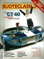 Ruoteclassiche del 2005 : Ford GT 40, Lotus Elise, Ferrari 340 America, Fiat 600