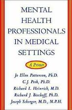 Mental Health Professionals in Medical Settings by Patterson et al ~ New cond.