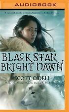 Black Star, Bright Dawn by Scott O'Dell (2016, MP3 CD, Unabridged)