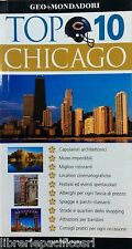 CHICAGO - TOP 10 -Ed. MONDADORI 2008- guide-viaggi
