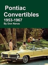 Pontiac Convertibles 1953-1967 Book~Firebird-Le Mans-Bonneville-Star Chief-GTO