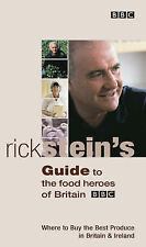 Rick Stein's Guide to the Food Heroes of Britain, Rick Stein