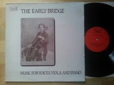 The Early Bridge - Music for Voice, Viola and Piano LP Pearl SHE 577