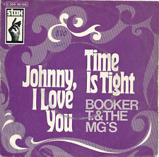 "7"" - BOOKER T. & THE MG'S - TIME IS TIGHT / JOHNNY I LOVE YOU - stax C006-90188"