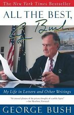 All the Best, George Bush: My Life in Letters, Writings (Paperback)