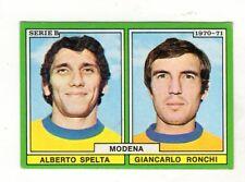 CALCIO  FIGURINA CALCIATORI  EDIS 1970-71  MODENA   SPELTA  RONCHI  NUOVA