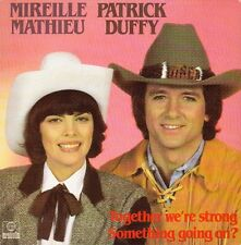 """45 T SP MIREILLE MATHIEU  & PATRICK DUFFY """"TOGETHER WE'RE STRONG"""""""