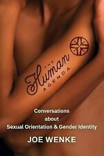 The Human Agenda : Conversations about Sexual Orientation and Gender Identity...