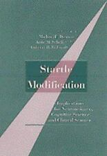 Startle Modification: Implications for Neuroscience, Cognitive Science-ExLibrary