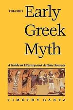Early Greek Myth: A Guide to Literary and Artistic Sources, Vol. 1, Timothy Gant