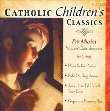 Catholic Children's Classics, Vol. 13 by Pro Musica (Girls' Choir) (CD,...