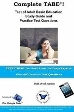 Complete Tabe! Test of Adult Basic Education Study Guide and Practice...