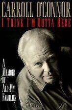 I Think Im Outta Here: A Memoir, Carroll O'connor, Good Book