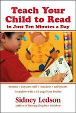 Teach Your Child to Read in Just Ten Minutes a Day by Sidney Ledson (2004,...
