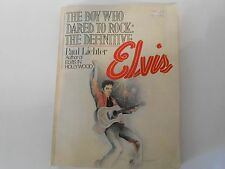 The Boy Who Dared To Rock - The Definitive Elvis, Paul Lichter, 1978