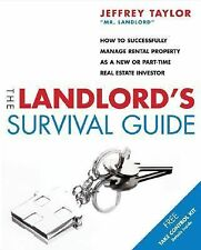 The Landlord's Survival Guide: How to Succesfully Manage Rental Property as a Ne
