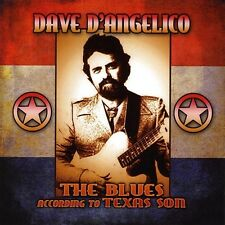 Dave D'angelico - Blues According to Texas Son [New CD]