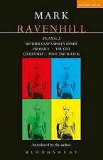 """Ravenhill Plays: """"Mother Clap's Molly House"""", The """"Cut"""", """"Citizenship"""", """"Pool"""" ("""