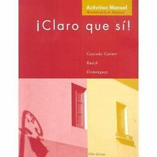 Claro Que Si!: An Integrated Skills Approach-ExLibrary