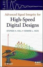 Advanced Signal Integrity for High-Speed Digital Designs by Stephen H. Hall,...