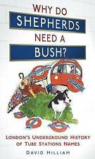 Hilliam-Why Do Shepherds Need A Bush?  BOOKH NEW