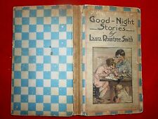 1921 GOOD NIGHT STORIES Laura Rountree Smith Clara Burd color plates+Higgins B&W