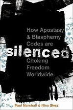 Silenced : How Apostasy and Blasphemy Codes Are Choking Freedom Worldwide by...
