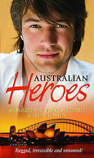 Australian Heroes (Mills and Boon Shipping Cycle), Margaret Way, Fiona McArthur,