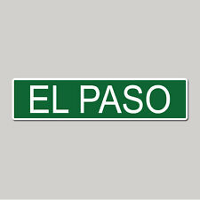 "EL PASO City Pride - 4"" x 17"" Awesome Aluminum Street Sign"