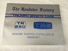 Triumph Sports Car TR6 TR250 The Roadster Factory Spare Parts Catalogue 1986/87