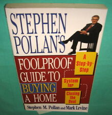 Stephen Pollan's Foolproof Guide to Buying A Home System for Closing the Deal