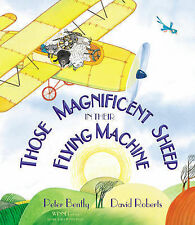 Those Magnificent Sheep In Their Flying Machine Bently, Peter Very Good Book