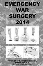 Emergency War Surgery 2014 by Office of Office of the Surgeon (2014, Paperback)