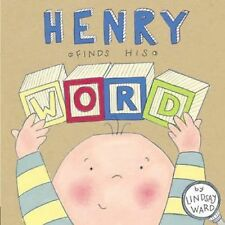Henry Finds His Word by Lindsay Ward (2015, Picture Book)