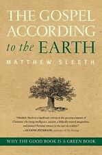 The Gospel According to the Earth: Why the Good Book Is a Green Book-ExLibrary