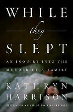 Kathryn Harrison~WHILE THEY SLEPT~1ST(2)/DJ~NICE COPY