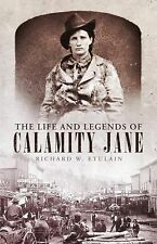 The Life and Legends of Calamity Jane (The Oklahoma Western Biographie-ExLibrary