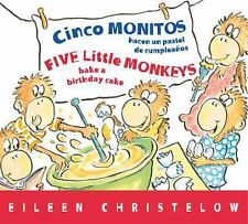 A Five Little Monkeys Story: Cinco Monitos Hacen un Pastel de Cumpleanos by...