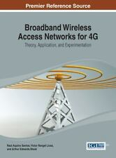 Broadband Wireless Access Networks For 4G : Theory, Application, and...
