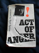 VINTAGE ACT OF ANGER by  BART SPICER 506 pages , year 1963