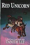 Red Unicorn By World Fantasy Award Winning Author Tanith Lee - Hardback