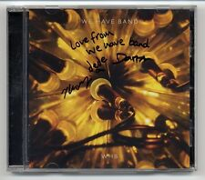 We Have Band CD mit AUTOGRAMM signiert signed autographed - WHB