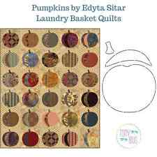 Pumpkins Applique Quilt Pattern & Stencil ~ Edyta Sitar Laundry Basket Quilts
