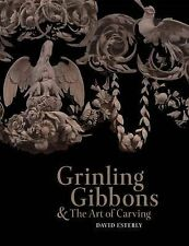 Grinling Gibbons and the Art of Carving, Esterly, David, Excellent