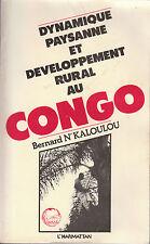 """Livre Récit """" Dynamique Paysanne et Developpement Rural  au Congo """" ( No 434 )"""