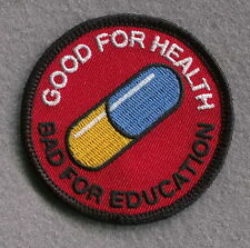 Iron on Patch Good for health bad education Pill Japanese Akira anime Morale