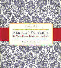 Country Living Perfect Patterns for Walls, Floors, Fabrics and Furniture, NEW PB
