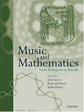 Music and Mathematics: From Pythagoras to Fractals-ExLibrary