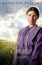 NEW - Treasuring Emma (A Middlefield Family Novel) by Fuller, Kathleen